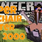 Super Chair Sitter 2000 Mod