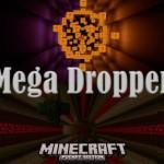 MegaDropper– набор карт для Майнкрафт ПЕ