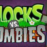 Blocks VS Zombies — противостояние